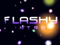 FLASHY INTRO – $20