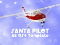 SANTA PILOT – GREETING SEQUENCE – AE CS4 – $25
