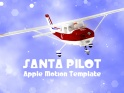 SANTA PILOT – GREETING SEQUENCE – MOTION – $25
