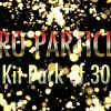 PYRO PARTICLES – KIT PACK OF 30 – $14