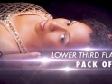 LOWER THIRD FLARES – PACK OF 12 FX CLIPS – $12
