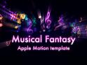 MUSICAL FANTASY – APPLE MOTION – $20